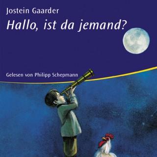 Jostein Gaarder: Hallo, ist da jemand?
