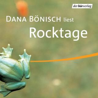 Dana Bönisch: Rocktage