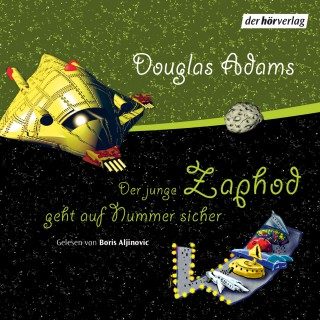Douglas Adams: Der junge Zaphod geht auf Nummer sicher
