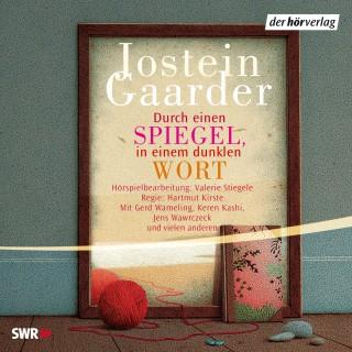 Jostein Gaarder: Durch einen Spiegel, in einem dunklen Wort