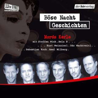 Frank Schätzing, Burkhard Driest, Torsten Dewi, Buddy Giovinazzo, Andreas Eschbach, Edgar Noske: Böse-Nacht-Geschichten