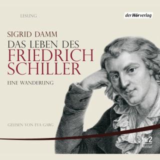 Sigrid Damm: Das Leben des Friedrich Schiller
