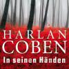 Harlan Coben: In seinen Händen