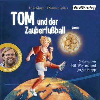 Ulla Klopp, Dietmar Brück: Tom und der Zauberfußball