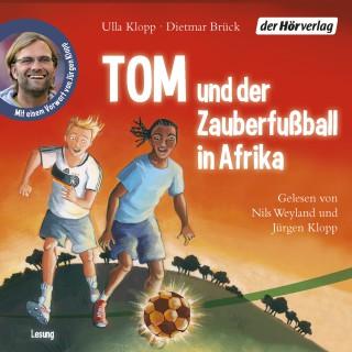 Ulla Klopp, Dietmar Brück: Tom und der Zauberfußball in Afrika