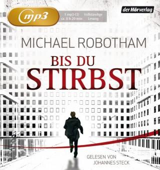 Michael Robotham: Bis du stirbst