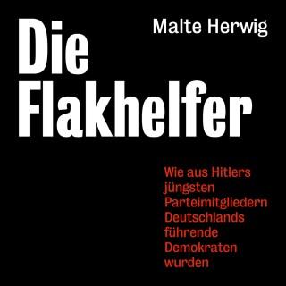 Malte Herwig: Die Flakhelfer