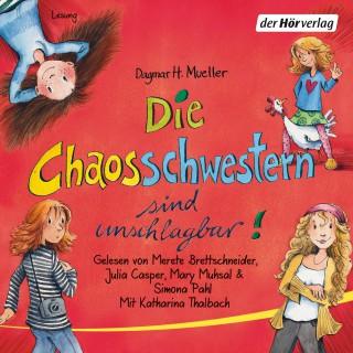 Dagmar H. Mueller: Die Chaosschwestern sind unschlagbar!