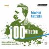 Friedrich Nietzsche: Nietzsche in 100 Minuten