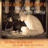 Tiziano Terzani: Das Ende ist mein Anfang