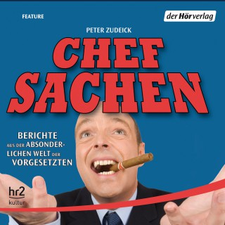 Peter Zudeick: Chefsachen