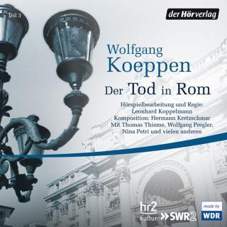Wolfgang Koeppen: Der Tod in Rom