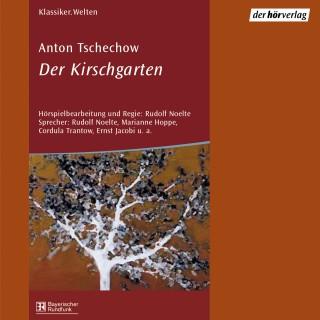 Anton Tschechow: Der Kirschgarten