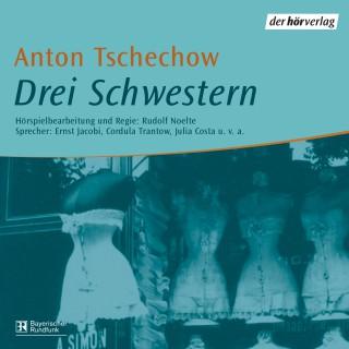 Anton Tschechow: Drei Schwestern