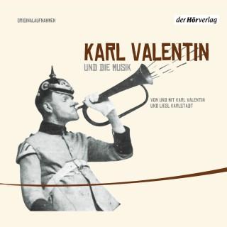 Karl Valentin: Karl Valentin und die Musik