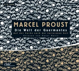Marcel Proust: Auf der Suche nach der verlorenen Zeit 3