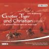 Fritz Mühlenweg: Großer-Tiger und Christian