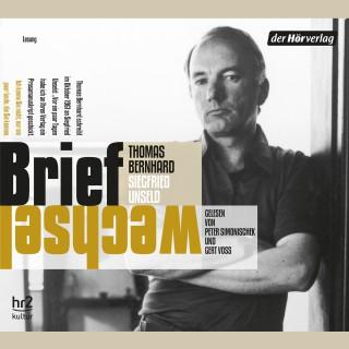 Thomas Bernhard, Siegfried Unseld: Briefwechsel