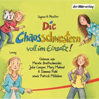 Dagmar H. Mueller: Die Chaosschwestern voll im Einsatz!