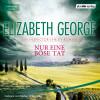 Elizabeth George: Nur eine böse Tat