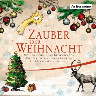 Wilhelm Busch, Theodor Fontane, Selma Lagerlöf, Joachim Ringelnatz, Kurt Tucholsky: Zauber der Weihnacht