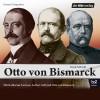 Frank Eckhardt: Otto von Bismarck