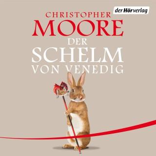 Christopher Moore: Der Schelm von Venedig
