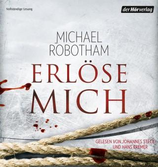 Michael Robotham: Erlöse mich