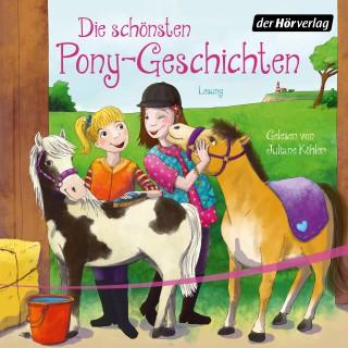 Patricia Schröder, Sarah Bosse, Margot Berger: Die schönsten Pony-Geschichten