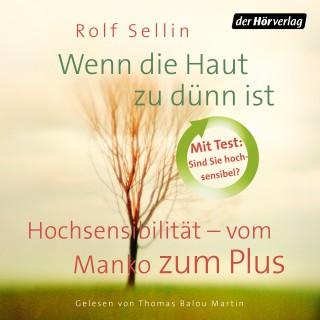 Rolf Sellin: Wenn die Haut zu dünn ist