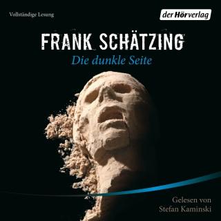 Frank Schätzing: Die dunkle Seite