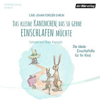 Carl-Johan Forssén Ehrlin: Das kleine Kaninchen, das so gerne einschlafen möchte