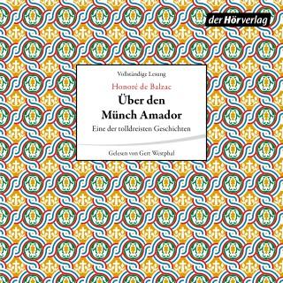 Honoré de Balzac: Über den Münch Amador