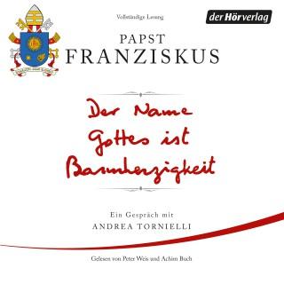 Papst Franziskus: Der Name Gottes ist Barmherzigkeit