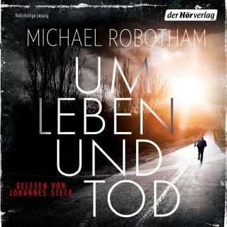 Michael Robotham: Um Leben und Tod