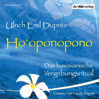 Ulrich Duprée: Ho'oponopono