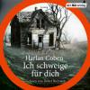 Harlan Coben: Ich schweige für dich