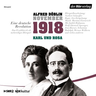 Alfred Döblin: November 1918. Eine deutsche Revolution