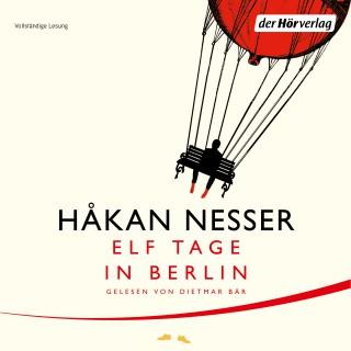 Håkan Nesser: Elf Tage in Berlin
