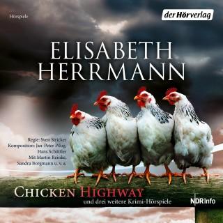 Elisabeth Herrmann: CHICKEN HIGHWAY und drei weitere Krimi-Hörspiele