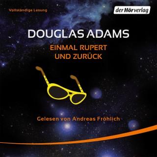 Douglas Adams: Einmal Rupert und zurück