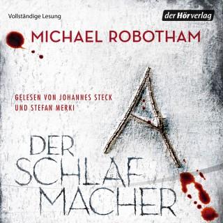 Michael Robotham: Der Schlafmacher