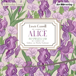 Lewis Carroll: Alice im Spiegelland