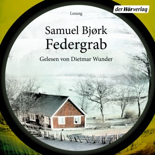 Samuel Bjørk: Federgrab