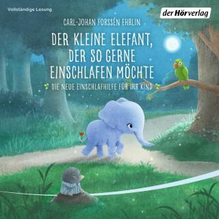 Carl-Johan Forssén Ehrlin: Der kleine Elefant, der so gerne einschlafen möchte