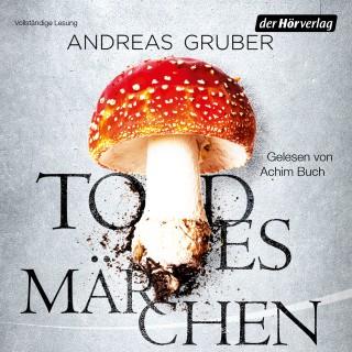 Andreas Gruber: Todesmärchen