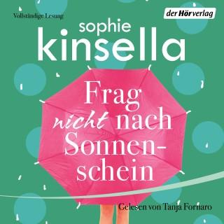 Sophie Kinsella: Frag nicht nach Sonnenschein