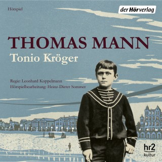 Thomas Mann: Tonio Kröger