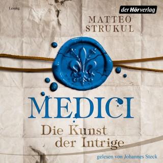 Matteo Strukul: Medici. Die Kunst der Intrige