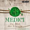 Matteo Strukul: Medici. Das Blut der Königin